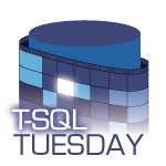 T-SQL Tuesday #80 – Can Powershell Get What T-SQL Cannot?