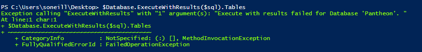 [PowerShell] Getting More From Generic Error Messages.